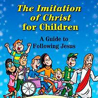 Imitation of Christ for Children