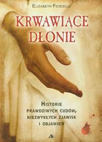 Bleeding Hands, Weeping Stone - Polish Translation by Elizabeth Ficocelli
