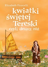 Shower of Heavenly Roses - Polish Translation by Elizabeth Ficocelli